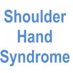 Shoulder Hand Syndrome