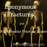 Eponymous fractures and other popular fracture names